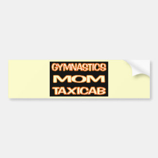 Gymnastics Mom Taxi Bumper Sticker