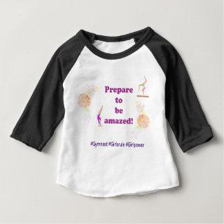 Gymnastics - Prepare to be Amazed! Baby T-Shirt