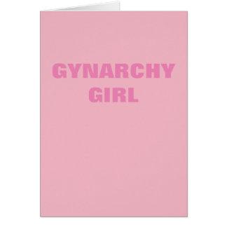 GYNARCHY GIRL CARD