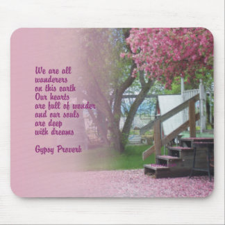 Gypsy Proverb Mouse Pad