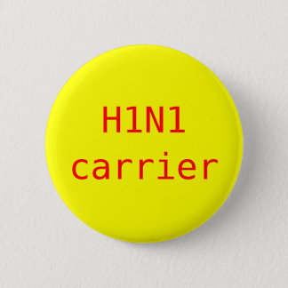 H1N1 carrier 2 Inch Round Button