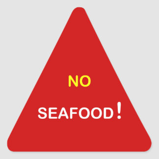 h6 - Food Alert ~ NO SEAFOOD. Triangle Sticker