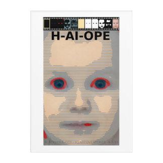 H-AI-OPE ACRYLIC PRINT