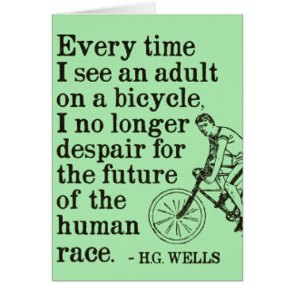 H.G. Wells quote on cycling card