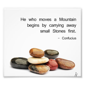 """h""""He who moves a Mountain …"""" (Confucius) Photo Print"""