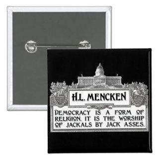 H.L. Mencken on Democracy 2 Inch Square Button
