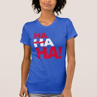 Ha Ha Ha - Anti-Hillary - - Anti-Hillary -- T-Shirt