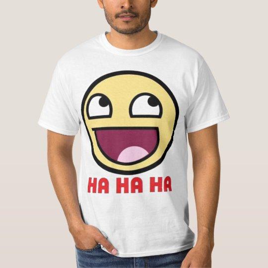 Ha Ha Ha Awesome Face T-Shirt