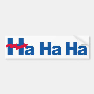 Ha Ha Ha Hillary - Crooked H - -  Bumper Sticker