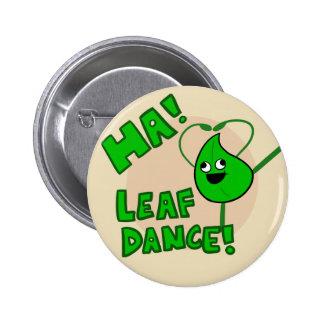 """Ha! Leaf Dance"" button"