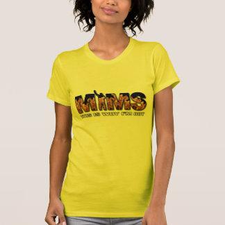 Habillement de MIMS - c'est pourquoi je suis logo Tshirt