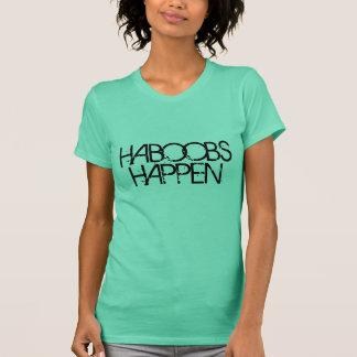 HABOOBS HAPPEN T-Shirt