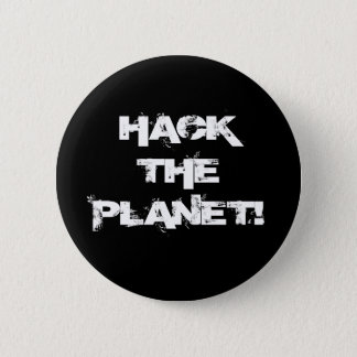 Hack the Planet button