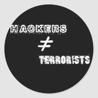 Hackers do not equal Terrorists Round Sticker