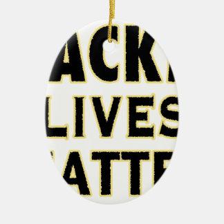 HACKerS LIVES MATTER (YaWNMoWeR) Ceramic Ornament