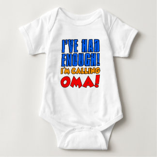 Had Enough Calling Oma Baby Bodysuit