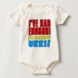 Had Enough Calling Ukki Baby Bodysuit