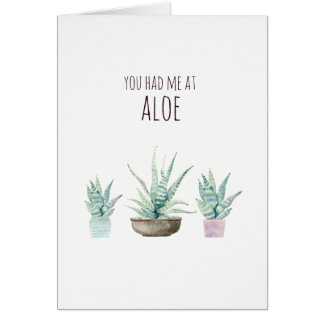 Had me at aloe pun Valentines card
