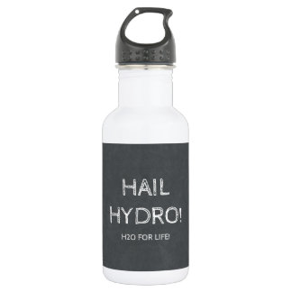 Hail Hydro (H2O For Life!)