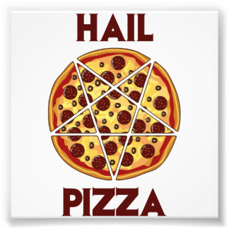 Hail Pizza Art Photo