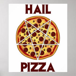Hail Pizza Poster