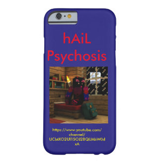hAiL Psychosis Custom case Barely There iPhone 6 Case