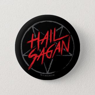 Hail Sagan 2 Inch Round Button