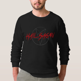 Hail Sagan Sweatshirt
