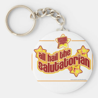 Hail the salutatorian keychain