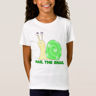 Hail the snail T-Shirt