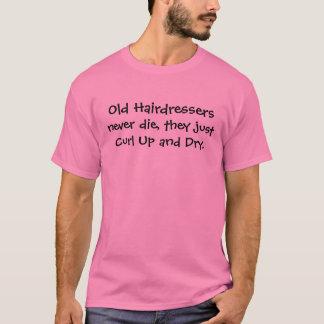 hair dressers joke T-Shirt