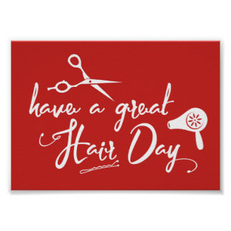 Hair Salon Have A Great Hair Day Modern Red Poster