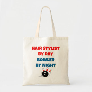 Hair Stylist by Day Bowler by Night Budget Tote Bag