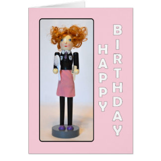 Hair Stylist Nutcracker Happy Birthday Card