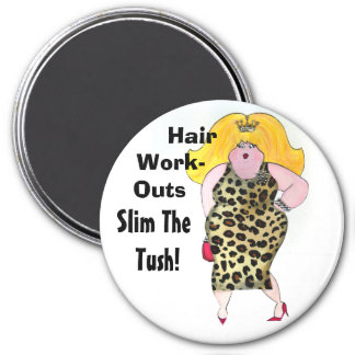 Hair WorkOuts Slim the Tush! Magnet
