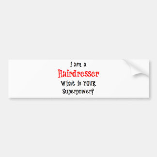 hairdresser bumper sticker