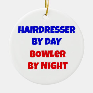 Hairdresser by Day Bowler by Night Ceramic Ornament