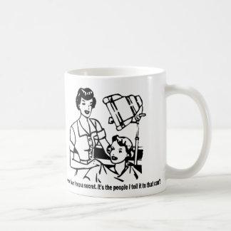 Hairdresser Humor - Of course I can keep a secret Classic White Coffee Mug
