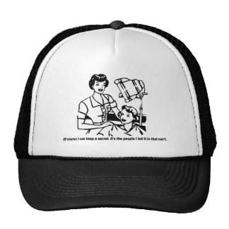 Hairdresser Humor - Of course I can keep a secret Trucker Hat
