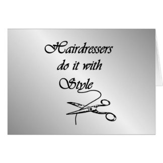 Hairdressers Do It With Style Blank Inside Card