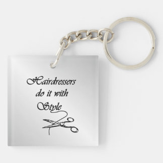 Hairdressers Do It With Style Keychain