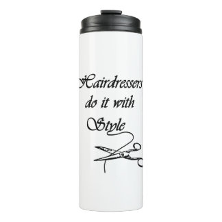 Hairdressers Do It With Style Thermal Tumbler