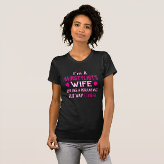 Hairstylist's Wife T-Shirt