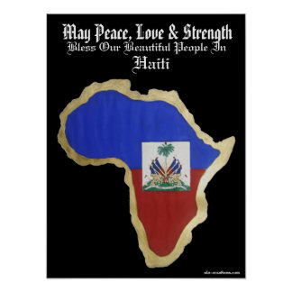 Haiti- Peace, Love & Strength Poster