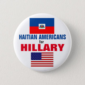 Haitian Americans for Hillary 2016 2 Inch Round Button
