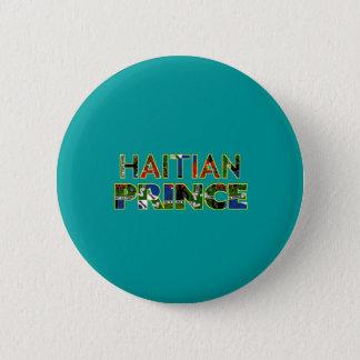 HAITIANPRINCE001 2 INCH ROUND BUTTON