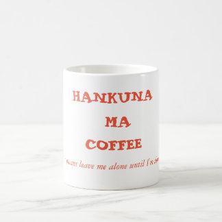 Hakuna Ma Coffee Coffe Mug! Coffee Mug
