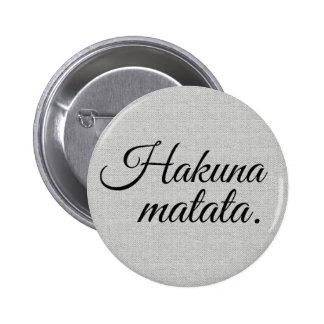 Hakuna matata 2 inch round button
