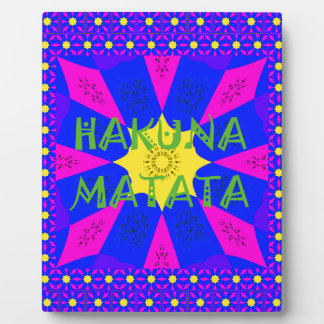 Hakuna Matata Beautiful Amazing Design Colors Plaque
