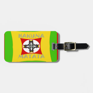 Hakuna Matata Beautiful amazing design Luggage Tag